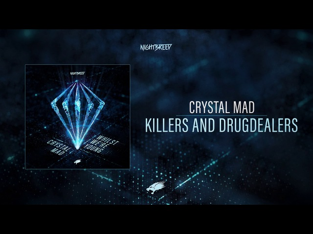 Crystal Mad - Killers and Drugdealers (Available soon)