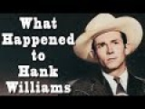 What Happened to HANK WILLIAMS