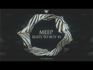 BEATS TO BUY #1 by Meep