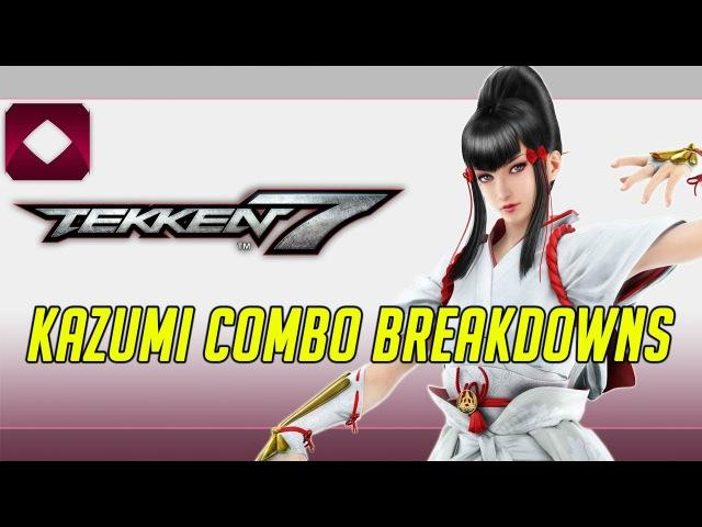 Tekken 7 Combo Breakdowns Kazumi 1080p60