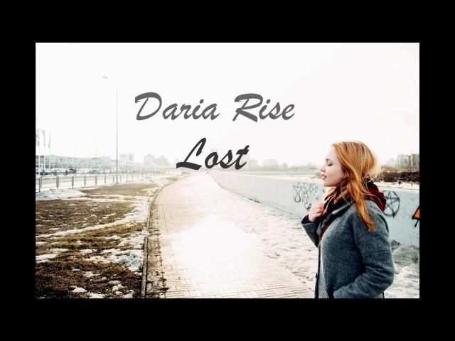 Daria Rise - Lost