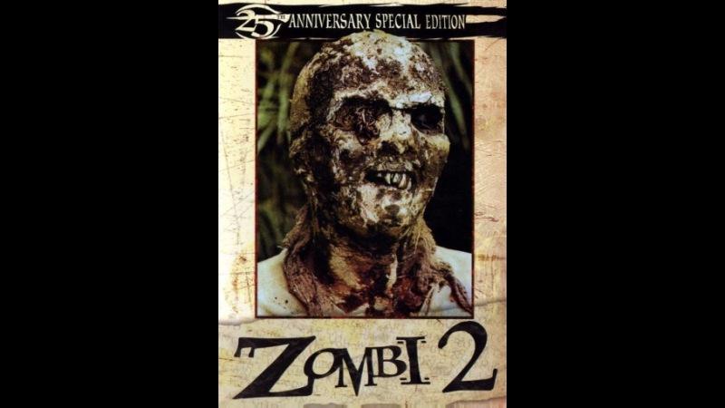 «Пожиратели плоти» (Zombi 2, 1979)