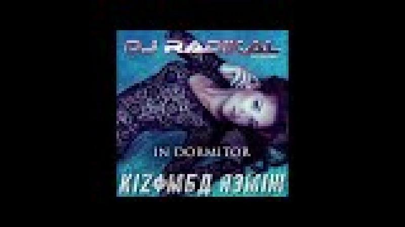 IN DORMITOR - KIZOMBA REMIX - DJ RADIKAL feat DAN SORIN