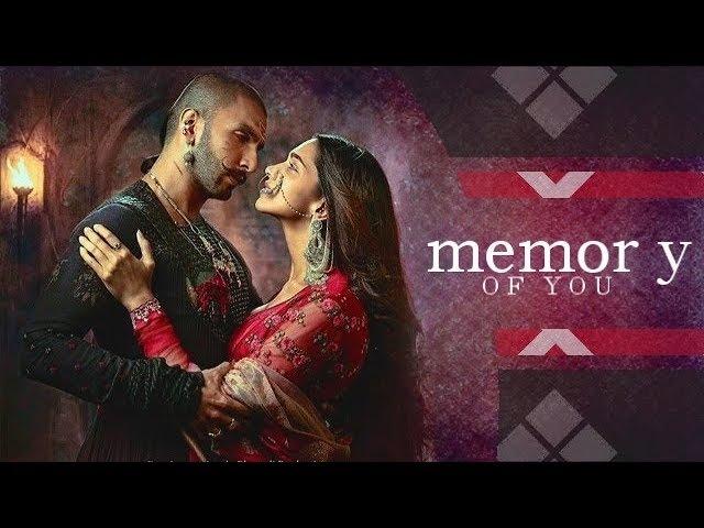 ►Bajirao Mastani   Memory Of You