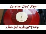 Lana Del Rey - The Blackest Day (Red Colored Vinyl) (Lyrics Subtitles)