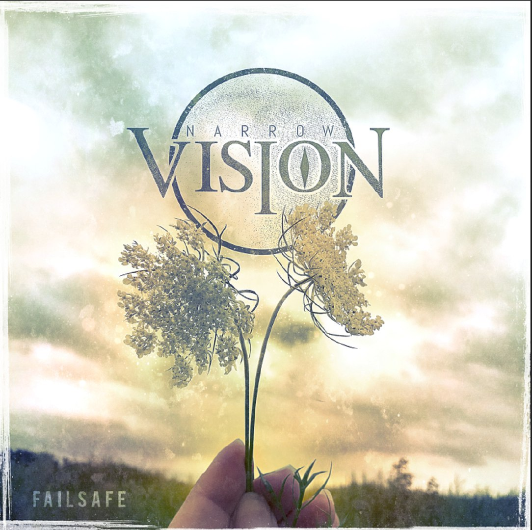 Narrow Vision - Failsafe [EP] (2017)
