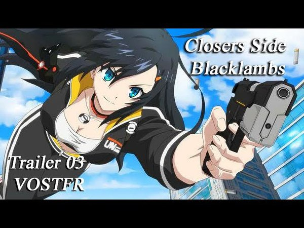 [Trailer] Closers Side Blacklambs 03 VOSTFR
