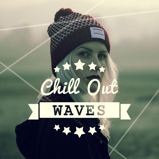 Deep House альбом Chill Out Waves – Deep House, Tropical Bass, Positive Energy Music