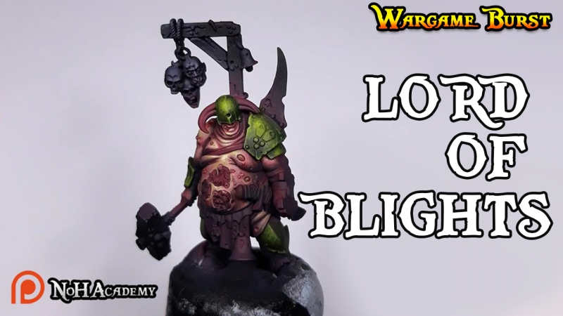 Wargame Burst ep. 95! LORD OF BLIGHTS!