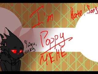 I'm Poppy [MEME]