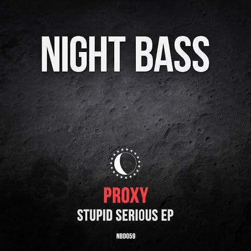 Proxy альбом Stupid Serious