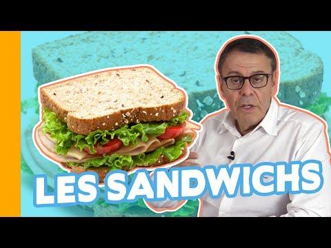 Tout Savoir Sur... les Sandwichs - au poulet, sandwich club, bagels, wraps, jambon-beurre...
