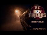 Ex-Boyfriends - Снег ЗБС - 2018