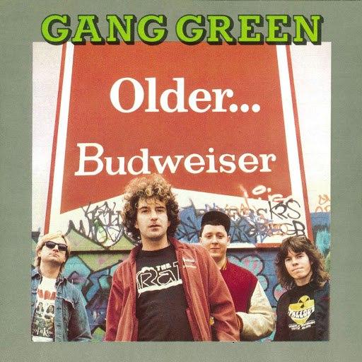 Gang Green альбом Older...