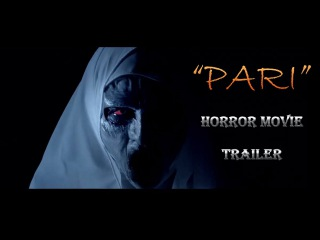 PARI Pakistani Horror Movie Trailer 2017