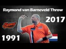 Raymond van Barneveld Throw 1991 2017 Darts