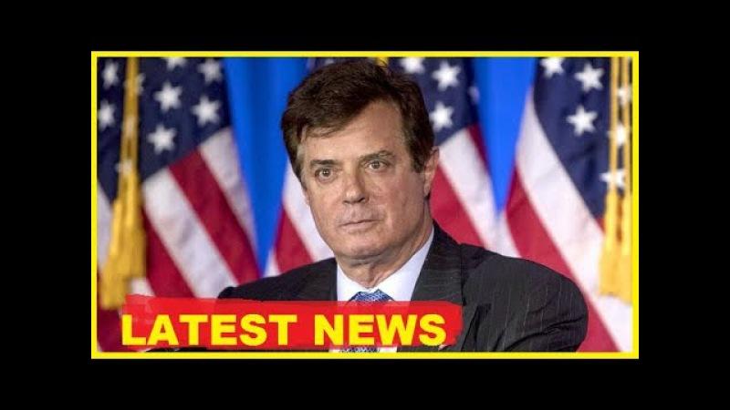 Breaking News Trump Today , Paul Manafort under secret court orders 9/21/17