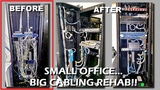 #019 Small Office Big Cabling Rehab!!