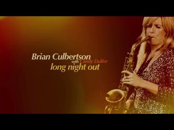 Brian Culbertson - Long Night Out w/Candy Dulfer (1994)