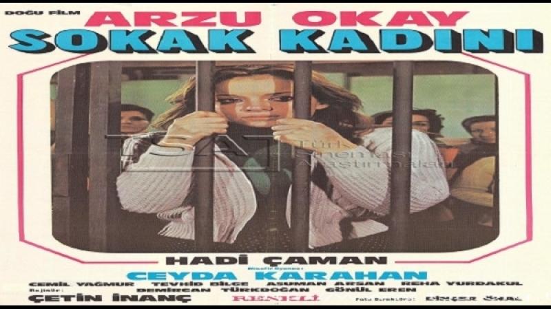 Sokak kadını Çetin İnanç 1976 Arzu Okay, Hadi Çaman, Cemil Yağmur, Reha Yurdakul,