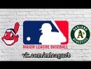 Cleveland Indians vs Oakland Athletics  | 01.07.2018 | AL | MLB 2018 (3/3)