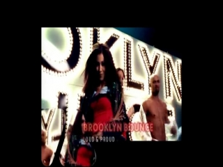 Brooklyn bounce - loud & proud (official video)