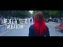Veto ft Jardel Aldatdım Official Music Video