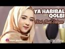 Ya Habibal Qolbi - Nissa Sabyan (Cover Omar Borkan Al Gala)
