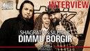 DIMMU BORGIR - Shagrath Silenoz interview @Linea Rock 2018 by Barbara Caserta