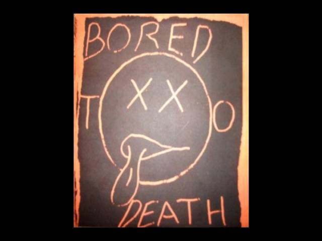 Bored To Death - I Hate Myself But I Hate You More