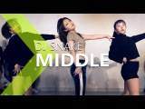 DJ Snake - Middle ft. Bipolar Sunshine  Choreography . WENDY