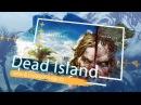 Dead Island Jxtim Crosby Co op 2