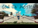 Goa in Motion | Timelapse - Hyperlapse | Wandering Minds