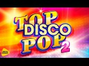 TopDiscoPop2, 2017 Live in Crocus City Hall, Full HD