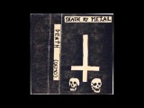 Death - Death by Metal (FULL Demo 1984) 1st Class CASSETTE RIP