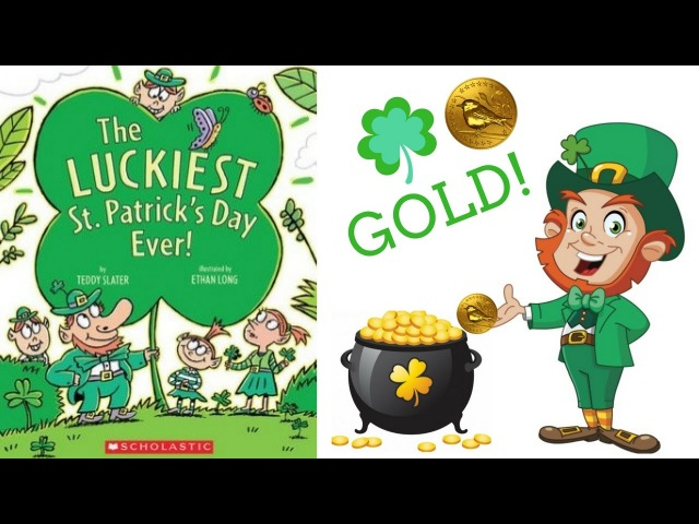The Luckiest St. Patrick's Day Ever Book by Teddy Slater - Stories for Kids - Children's Books