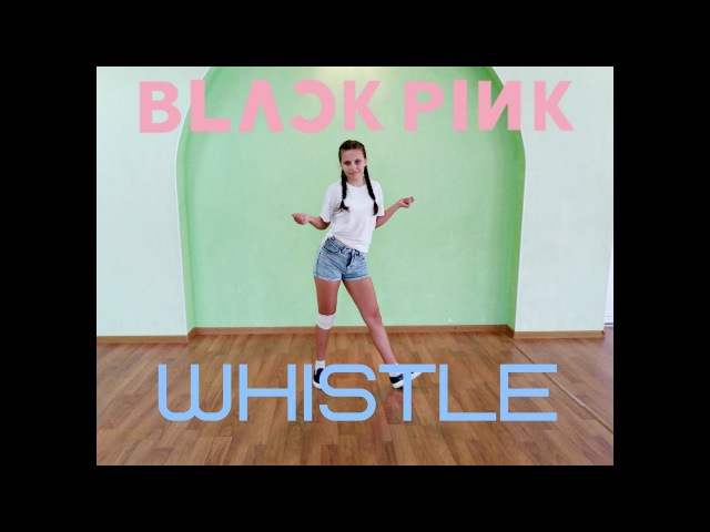 Blackpink (블랙핑그) - Whistle (휘파람) dance cover by Charge X3