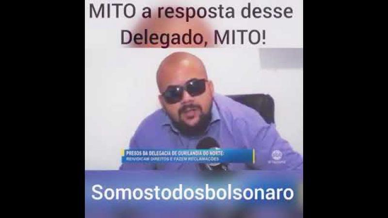 Mito, a resposta desse delegado, MITO