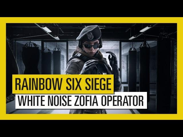 Tom Clancy's Rainbow Six Siege - White Noise : Zofia Operator
