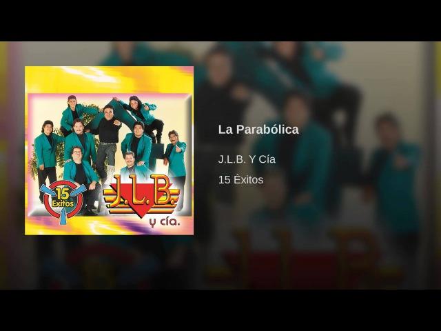 Mexico JLB La Parabólica