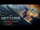 Let's Play The Witcher 3: Wild Hunt (Ведьмак 3) [Ep.109]