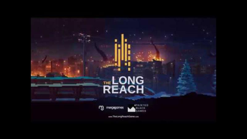 The Long Reach Teaser Trailer