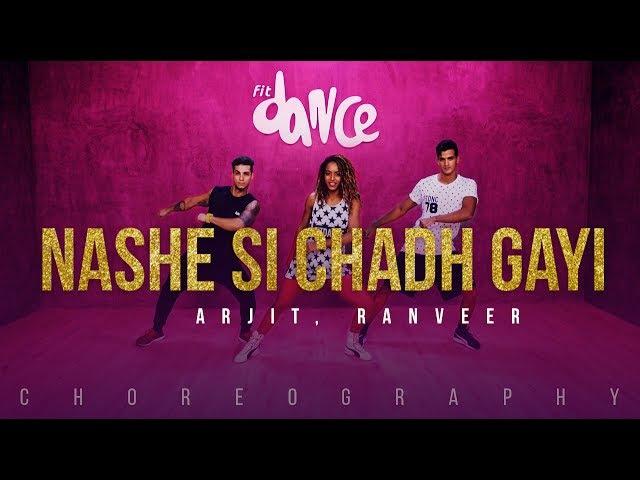 Nashe Si Chadh Gayi - Arjit, Ranveer (Choreography) FitDance Channel