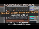 Stephan Bodzin Moog Bass Lead Sound with Arturia Mini V3 (Sound Design Tutorial)