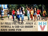 АДЫГЕЯ TIMES -Майкоп версия DJ Felli Fel feat. Juicy J, Pitbull &amp Cee-lo Green Have some fun (2015)