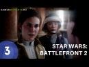 Игрофильм Star Wars Battlefront 2. Часть 3.