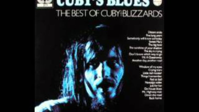 Cuby The Blizzards- Crying tears