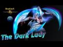 HoN - 840 GPM - The_Dark_Lady - 🇸🇬 Koomanp 1903 MMR