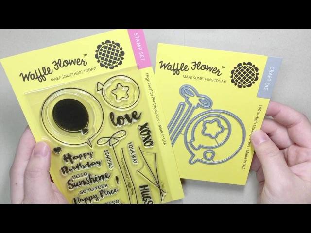 Waffle Flower DEMO - Balloon Messages Stamp Set 271065 Matching Die 310070
