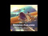 Finding Paradise - Full Soundtrack by Kan Gao (OST)